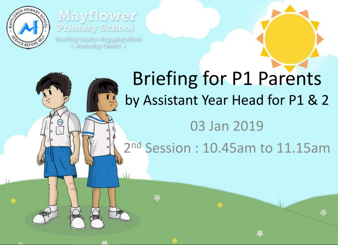 2019 P1 Assistant Year Head Briefing for Parents