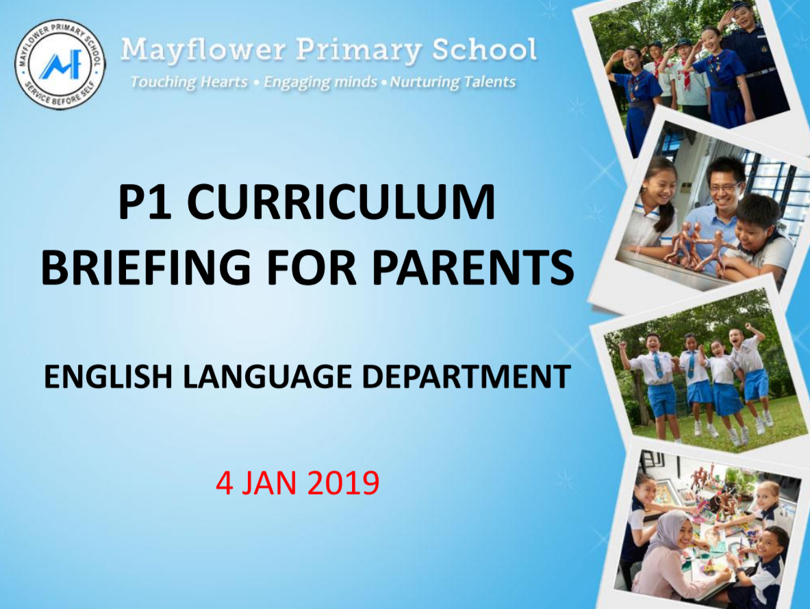 2019 English Curiculum Briefing for P1 Parents